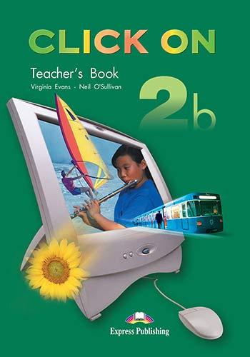 9781844669912: Click on 2b Teacher's Book