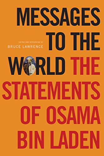 Messages to the World: The Statements of Osama Bin Laden: Bin Laden, Osama