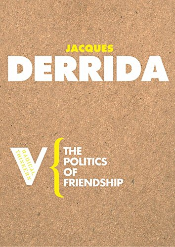 9781844670543: The Politics of Friendship (Radical Thinkers)