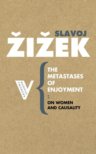 9781844670611: The Metastases of Enjoyment: On Women and Causality (Radical Thinkers)