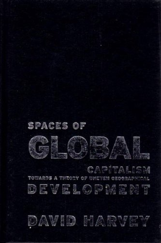 9781844670659: Spaces of Global Capitalism: A Theory of Uneven Geographical Development
