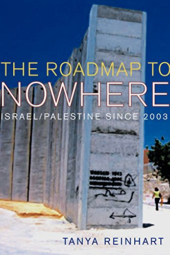 9781844670765: The Road Map to Nowhere: Israel/Palestine Since 2003