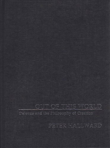 9781844670796: Out of This World: Deleuze and the Philosophy of Creation