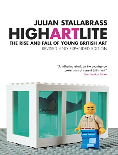 9781844670857: High Art Lite: The Rise and Fall of Young British Art