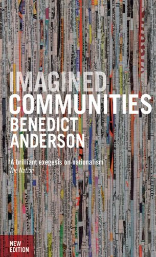 9781844670864: Imagined Communities: Reflections on the Origin and Spread of Nationalism, Revised Edition