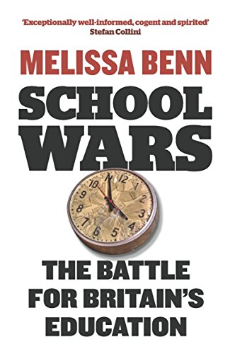 9781844670918: School Wars: The Battle for Britain's Education