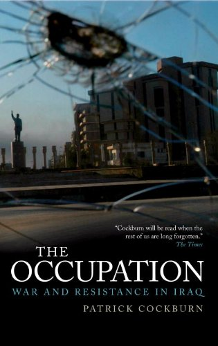9781844671007: The Occupation: War and Resistance in Iraq