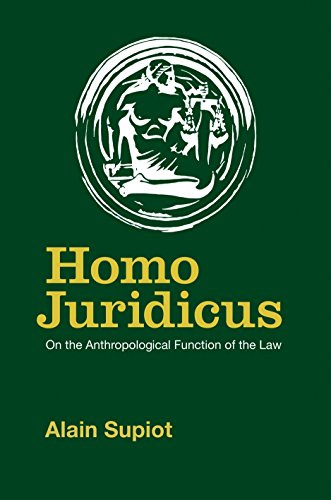 Homo Juridicus: On the Anthropological Function of the Law.: Supiot, Alain