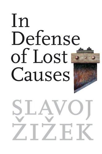 9781844671083: In Defense of Lost Causes