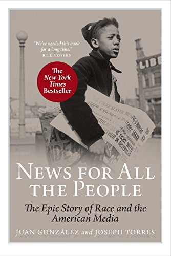 9781844671113: News For All The People: The Epic Story of Race and the American Media