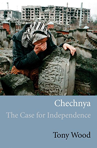 9781844671144: Chechnya: The Case for Independence