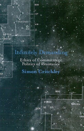 9781844671212: Infinitely Demanding: Ethics of Commitment, Politics of Resistance