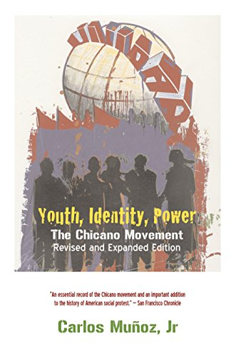 9781844671427: Youth, Identity, Power: The Chicano Movement