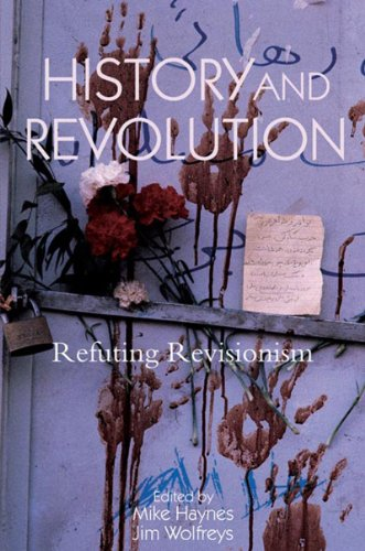 9781844671502: History and Revolution: Refuting Revisionism