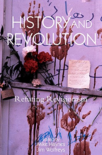 9781844671519: History and Revolution: Refuting Revisionism