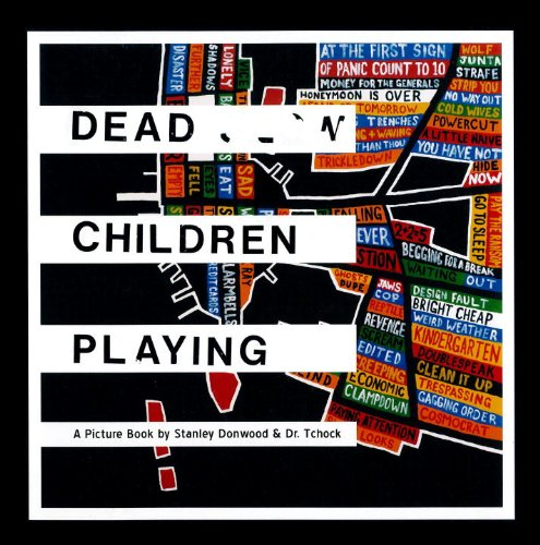 9781844671700: Dead Children Playing: A Picture Book (Radiohead)