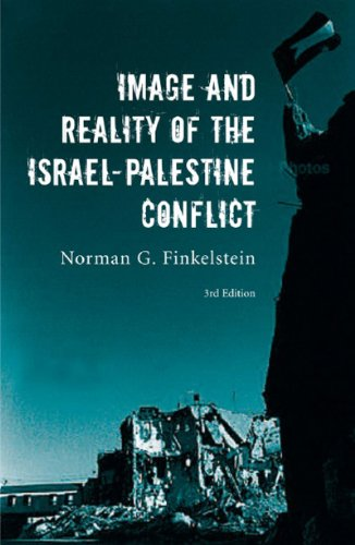 9781844671953: Image and Reality of the Israel-Palestine Conflict, Third Edition