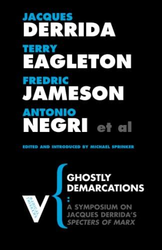 Ghostly Demarcations: Derrida, Eagleton; Jameson, Negri