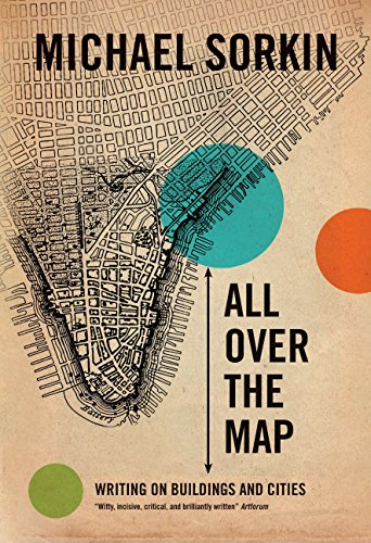 9781844672202: All Over the Map: Writing on Buildings and Cities