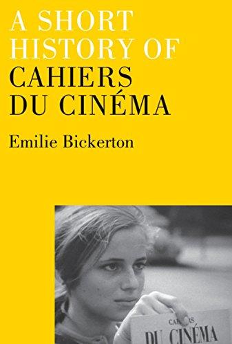 9781844672325: A Short History of Cahiers du Cinéma