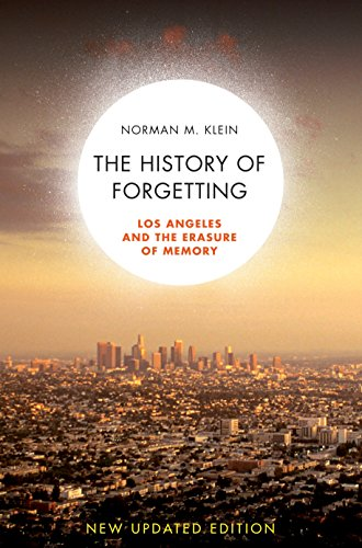 9781844672424: The History of Forgetting: Los Angeles and the Erasure of Memory, New and Fully Updated Edition