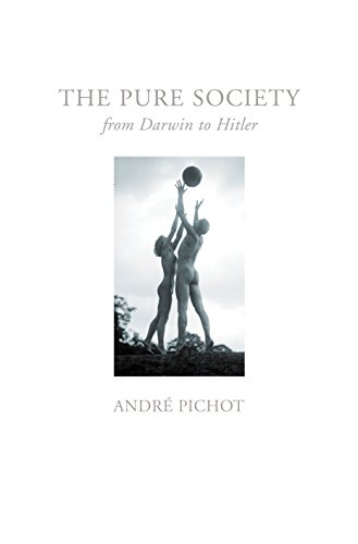 9781844672448: Pure Society: From Darwin to Hitler
