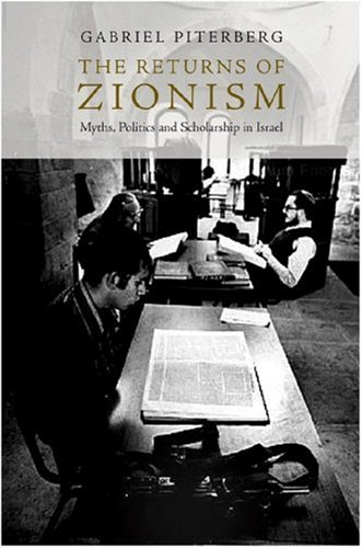 9781844672592: The Return of Zionism: Myths, Politics and Scholarship in Israel