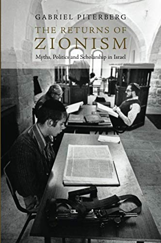 9781844672608: The Returns of Zionism: Myths, Politics and Scholarship in Israel