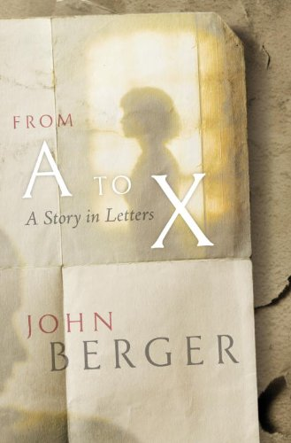 9781844672882: From A to X: A Story in Letters