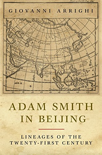 9781844672981: Adam Smith in Beijing: Lineages of the 21st Century