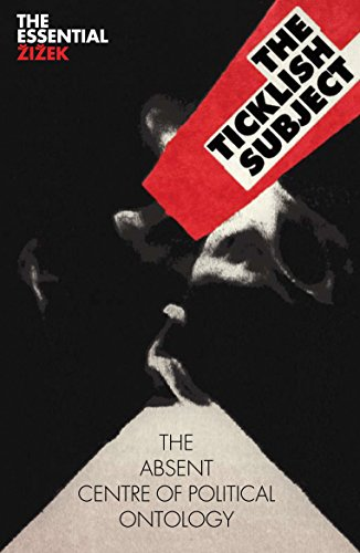 9781844673018: The Ticklish Subject: The Absent Centre of Political Ontology (The Essential Zizek)