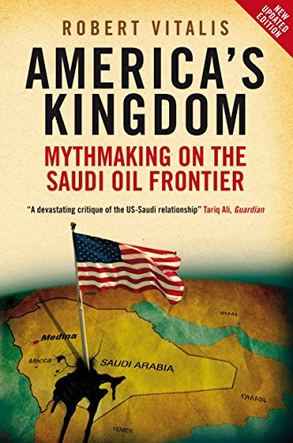 9781844673131: America's Kingdom: Mythmaking on the Saudi Oil Frontier (Stanford Studies in Middle Eastern and Islamic Studies and Cultures) (Stanford Studies in ... and Islamic Studies and Cultures (Paperback))
