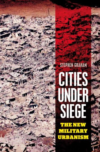 9781844673155: Cities Under Siege: The New Military Urbanism