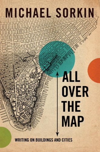 9781844673230: All Over the Map: Writing on Buildings and Cities