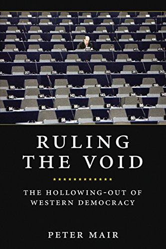 Ruling The Void: The Hollowing of Western: Peter Mair
