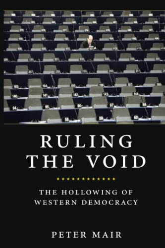 9781844673247: Ruling the Void: The Hollowing of Western Democracy
