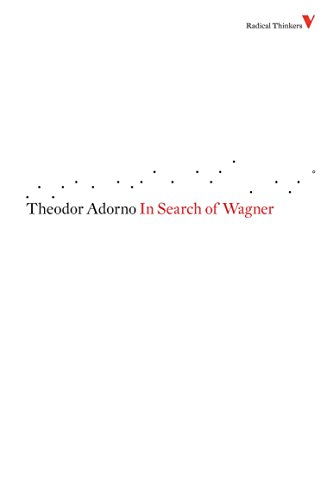 9781844673445: In Search of Wagner (Radical Thinkers)