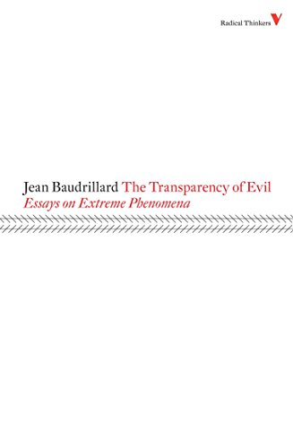 9781844673452: The Transparency of Evil: Essays on Extreme Phenomena (Radical Thinkers)