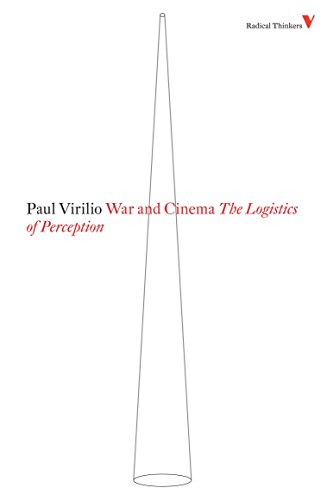 9781844673469: War and Cinema: The Logistics of Perception (Radical Thinkers)