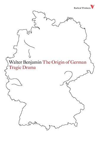9781844673483: The Origin of German Tragic Drama (Radical Thinkers)