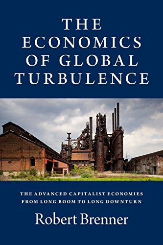 9781844673629: The Economics of Global Turbulence: The Advanced Capitalist Economies from Long Boom to Long Downturn, 1945- 2005