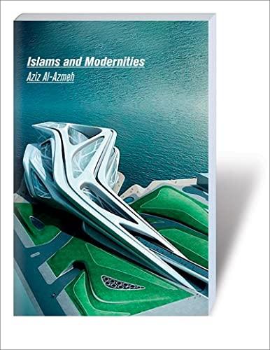 9781844673841: Islams and Modernities