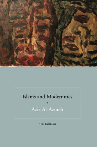 9781844673858: Islams and Modernities