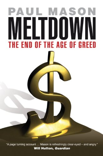 9781844673964: Meltdown: The End of the Age of Greed
