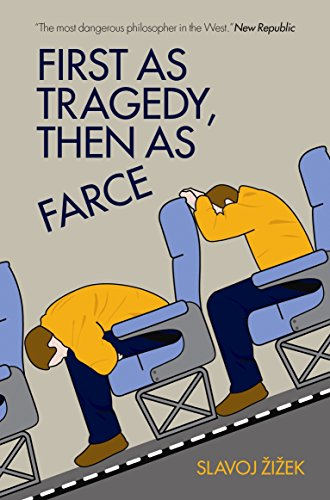 9781844674282: First As Tragedy, Then As Farce
