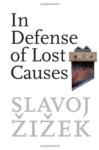 9781844674299: In Defense of Lost Causes