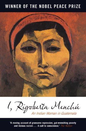 9781844674459: I, Rigoberta Menchu: An Indian Woman in Guatemala