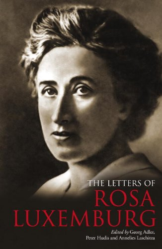 9781844674534: The Letters of Rosa Luxemburg