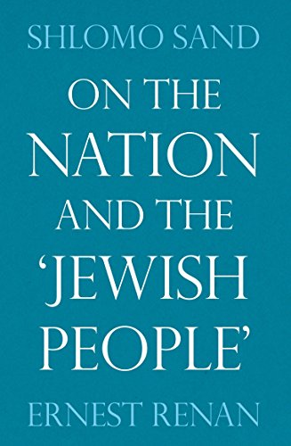 On the Nation and the Jewish People: Ernest Renan