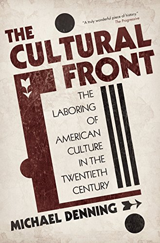 9781844674640: The Cultural Front: The Laboring of American Culture in the Twentieth Century